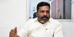 Fight against the sensor board: Thirumavalavan who supported Mersal!