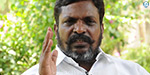 If the BJP comes to power again no one can be safe: Thirumavalavan