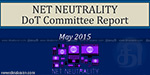 The Department of Telecommunications (DoT) has released its final report on Net Neutrality. The report is available on the DoT website.