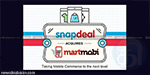 Snapdeal acquired Mart Mobi