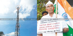 Climb the 150-foot-tall cell tower Gandhian fighting death sasi perumal