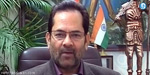 Union Minister Mukhtar Abbas Naqvi gets bail, courts stays conviction