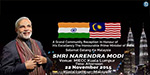 In Malaysia, the Indian Prime Minister, Narendra Modi welcome